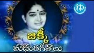 Jikki Telugu Golden Songs  Playback Singer Jikki Super Hit Video Songs