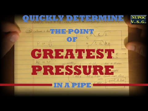 NUPOC VSG #98 - Region of Greatest Pressure in a Pipe