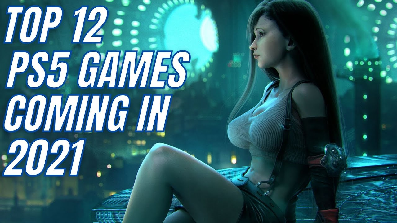 Upcoming PS5 Games for 2021 and Beyond / Upcoming Playstation 5 Games