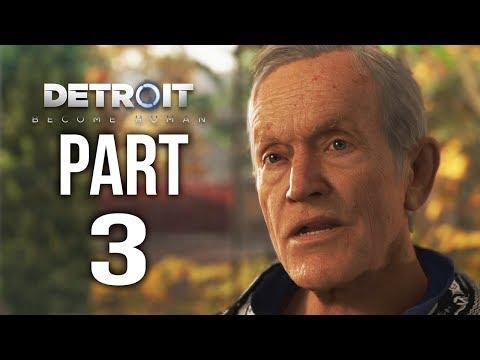 DETROIT BECOME HUMAN Gameplay Walkthrough Part 3 | Markus