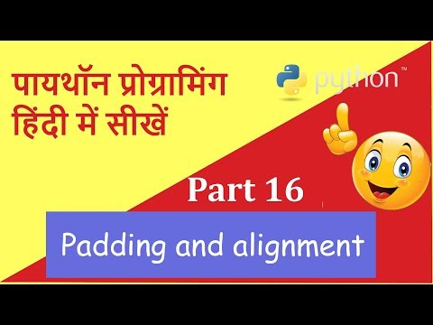 Learn Python in Hindi Part 16 (Padding and Alignment)