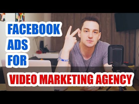How To Use Facebook Ads For Your Video Marketing Agency!
