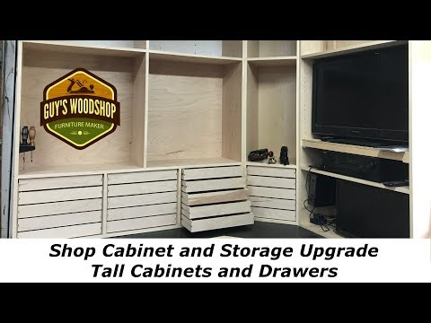 Shop Cabinet Upgrade - Tall Cabinets and Drawers - Pt 3