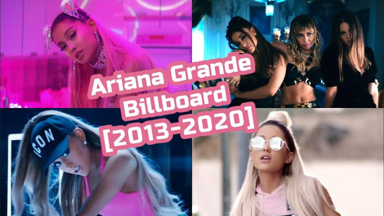 Ariana Grande Billboard Chart History [2013-2020]