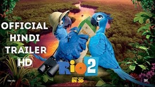 RIO: 2 - Official Trailer Hindi [HD]