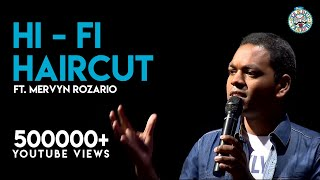 Hi-Fi Haircuts- Stand-Up comedy video by Mervyn