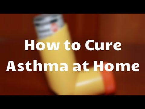 How to Cure Asthma at Home