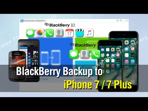 How to Restore Data from BlackBerry Backup to iPhone 7 / 7 Plus