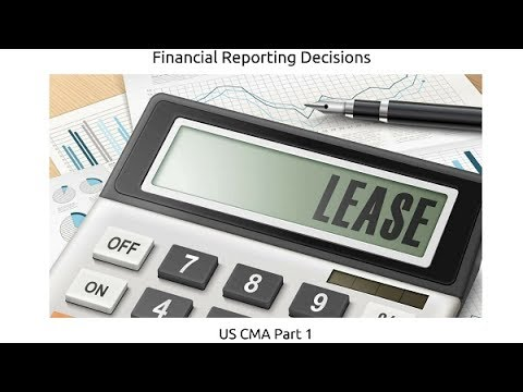 Leases | Financial Reporting Decisions| US CMA Part 1| US CMA course | US CMA Exam