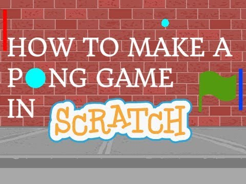Scratch Tutorial - How to Make a Pong Game!