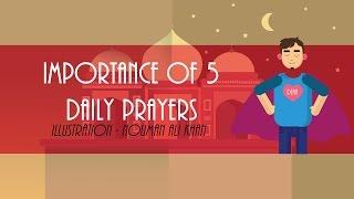 Importance of 5 Daily Prayers | Nouman Ali Khan | ILLUSTRATED | Subtitled