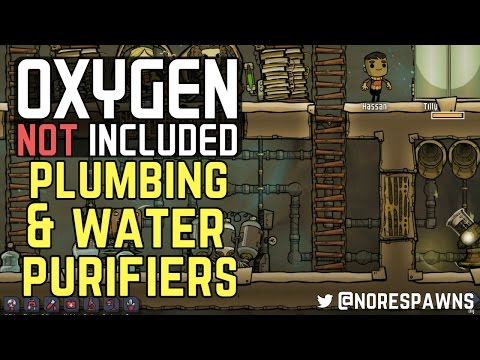 Oxygen Not Included (Alpha) - Plumbing & Water Purifiers