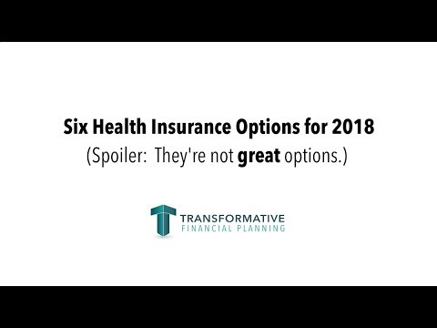 Six Health Insurance Options for 2018 - Alternatives to ObamaCare Plans