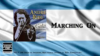 Marching On - Andre Rieu