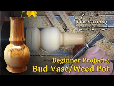 Bud Vase Weed Pot - Beginners Woodturning Project