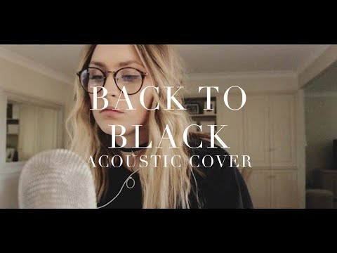 BACK TO BLACK (Live acoustic cover)   Lizzy