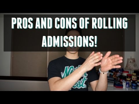 Pre-PA/College | Pros & Cons of Rolling Admissions!