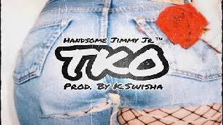 Handsome Jimmy Jr - TKO