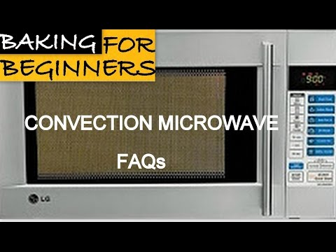 Convection Microwave FAQs Part 1 | Oven Series | Cakes And More | Baking For Beginners