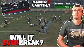 DOES THE GAUNTLET GO ON FOREVER OR WILL WE BREAK IT!? Madden 17 Mythbusters