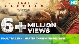 Final Trailer – Chapter Three – The Revenge| Laal Kaptaan | Saif Ali Khan | Manav Vij | Aanand L Rai