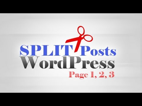 How to split Post content into multiple Pages in WordPress