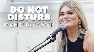 Do not disturb (Mahalia Cover LIVE) | Noah Celik