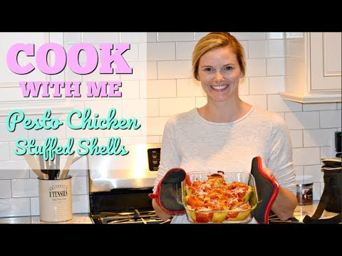 COOK WITH ME // PESTO CHICKEN STUFFED SHELLS // EASY RECIPES