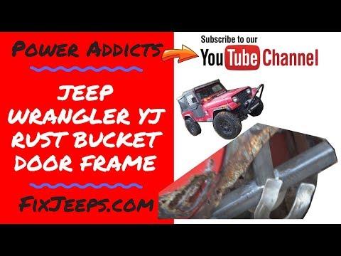 Jeep Wrangler YJ - Project Rust Bucket - Frame in the driver door