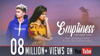 Emptiness ft. Arishfa Khan & Lucky Dancer | Shriya Jain & Danish Alfaaz | Gajendra verma