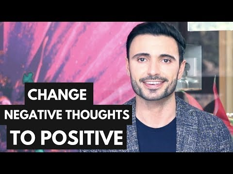 How to Turn Negative Thoughts to Positive (Positive Thinking and Mindset)