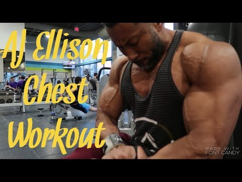 AJ Ellison / Chest Workout Routine