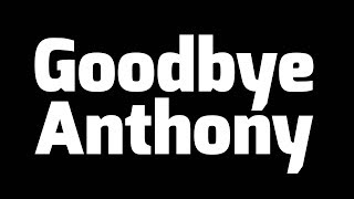 Anthony is Leaving Smosh