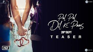Pal Pal Dil Ke Paas | Official Teaser | Karan Deol | Sahher Bambba | Sunny Deol | 20th Sept