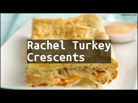 Recipe Rachel Turkey Crescents