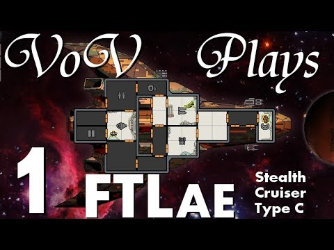 Impeccable Disguise - VoV Plays FTL AE: Stealth Cruiser Type C - Part 1