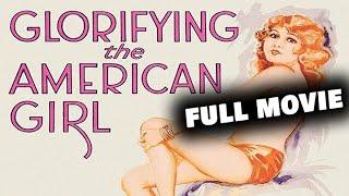 GLORIFYING THE AMERICAN GIRL | Full Length Musical Movie | English | HD | 720p