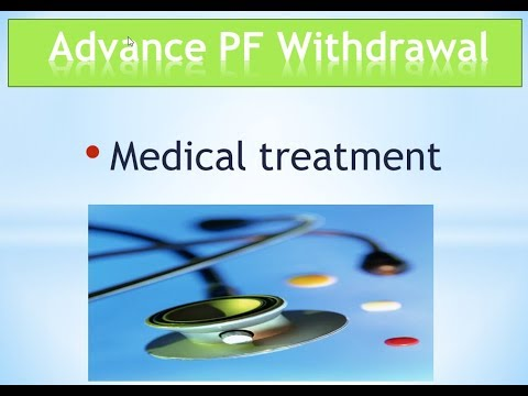 PF partial withdrawals for Medical Treatments / illness  ( 2018 )