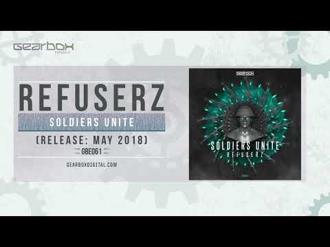 Refuserz - Soldiers Unite [GBE061]