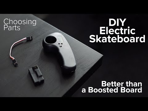 DIY Electric Skateboard Build - Better Than A Boosted Board | Choosing Parts
