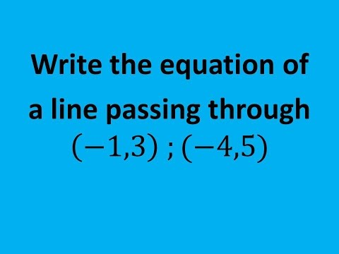 MAT 1010 Final Review #11c: Write the Equation of the Line Passing Through Two Points
