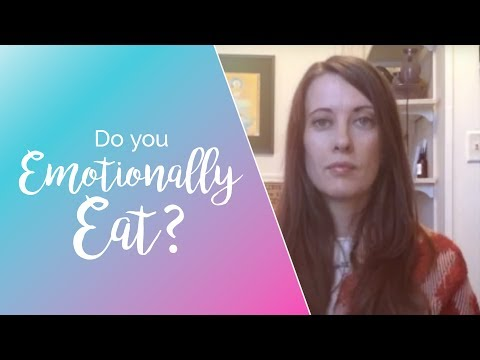 Do You Emotionally Eat?