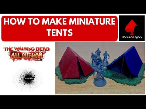 How to make miniature tents for The Walking Dead All Out War Miniatures game