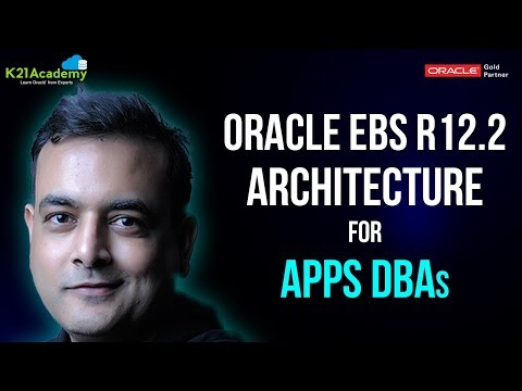 Oracle AppsDBA (R12.2) Training:Architecture