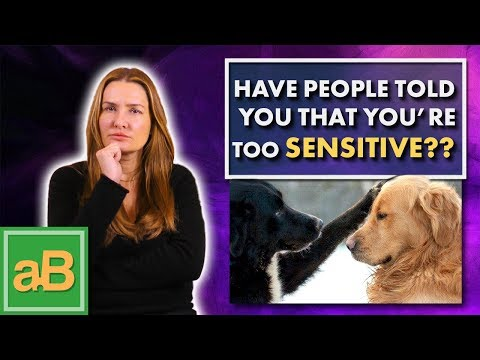 10 Characteristics of a Highly Sensitive Person (HSP)