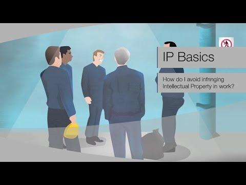 IP BASICS: How do I avoid infringing IP in work?