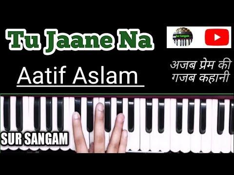 Tu Jaane Na - Atif Aslam | Ajab Prem Ki Ghazab Kahani | Harmonium | Bollywood Tips  | Sur Sangam