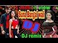 Download Suno Bangal Wali Nacho Tu Hali Hali || Bhojpuri DJ || Hard Bass || matal Dance Special || Umesh || MP3,3GP,MP4