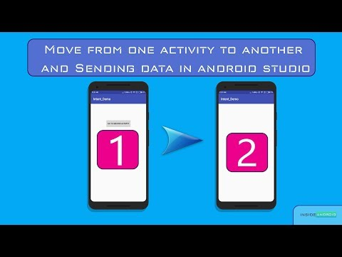 Move from one activity to another and Sending data in android studio Working with Intent
