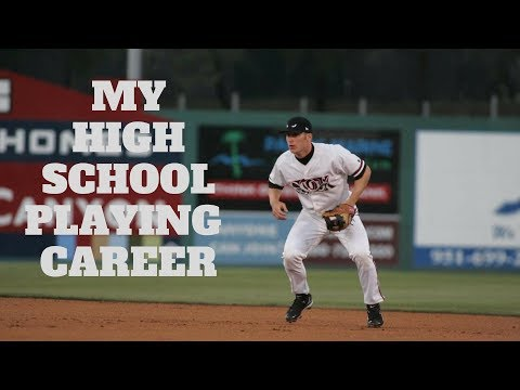 My High School Baseball Career